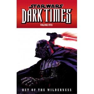 Новелла Star Wars: Dark Times Volume 5—Out of the Wilderness