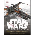 Книга Star Wars The Force Awakens Incredible Cross Sections